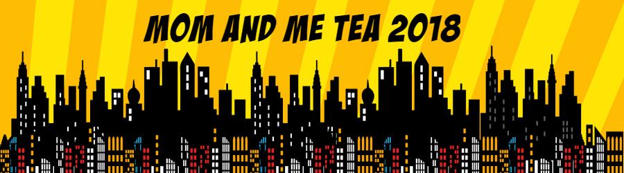 mom and me tea banner