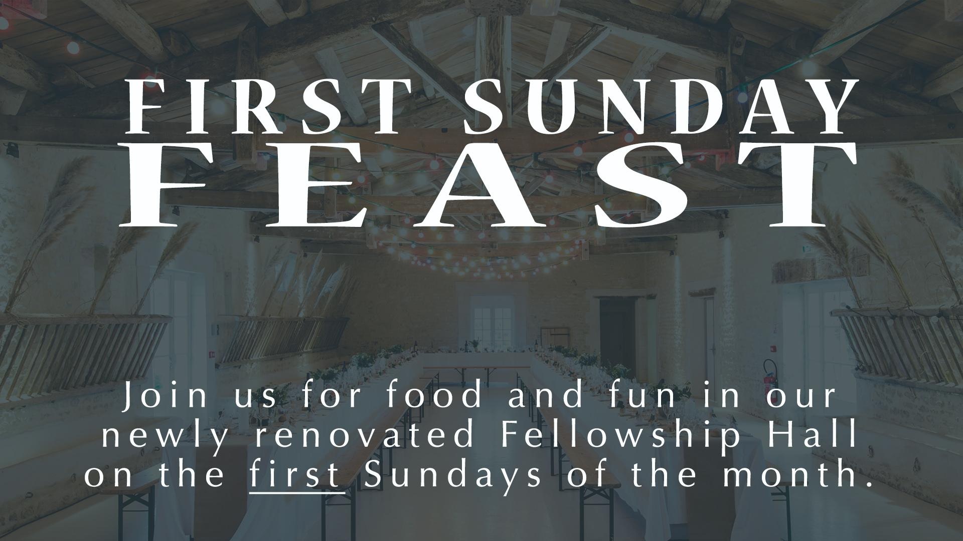 First Sunday Feast