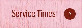 Service Times_button