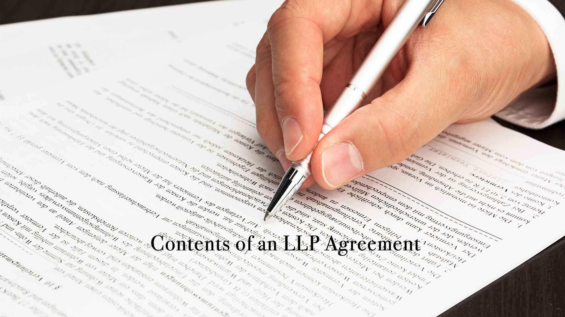 Contents of an LLP Agreement
