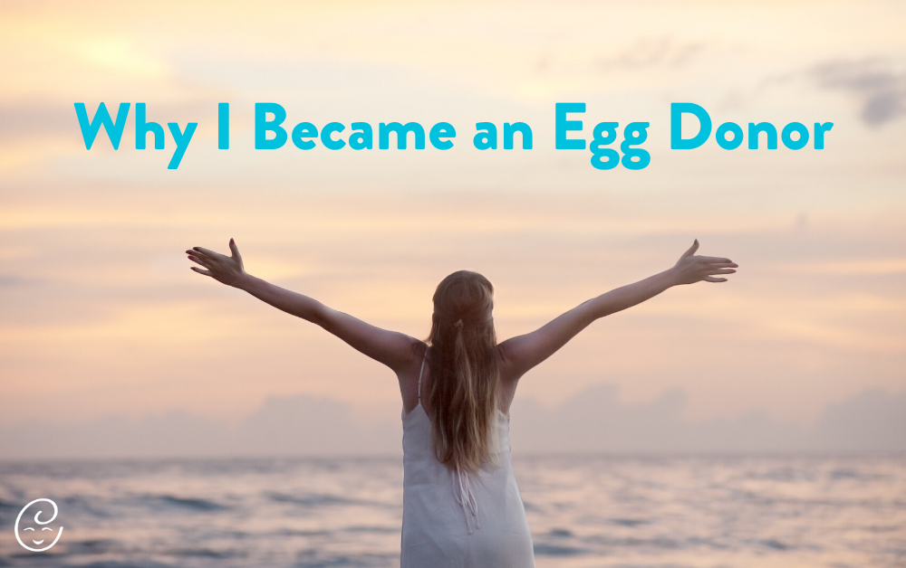 Why I became an egg donor