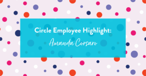 Image of Circle Employee Spotlight: Amanda Corsaro, Esq.
