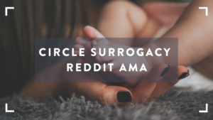 Image of Join Circle Surrogacy for Parenthood After Cancer Reddit AMA!