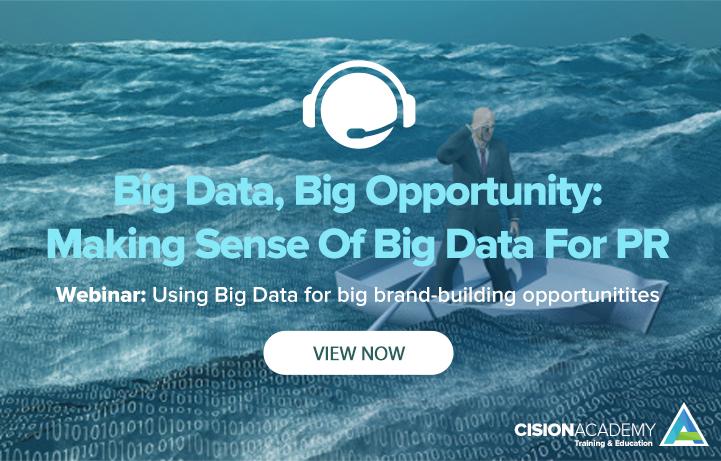 Big Data, Big Opportunity: Making Sense Of Big Data For PR
