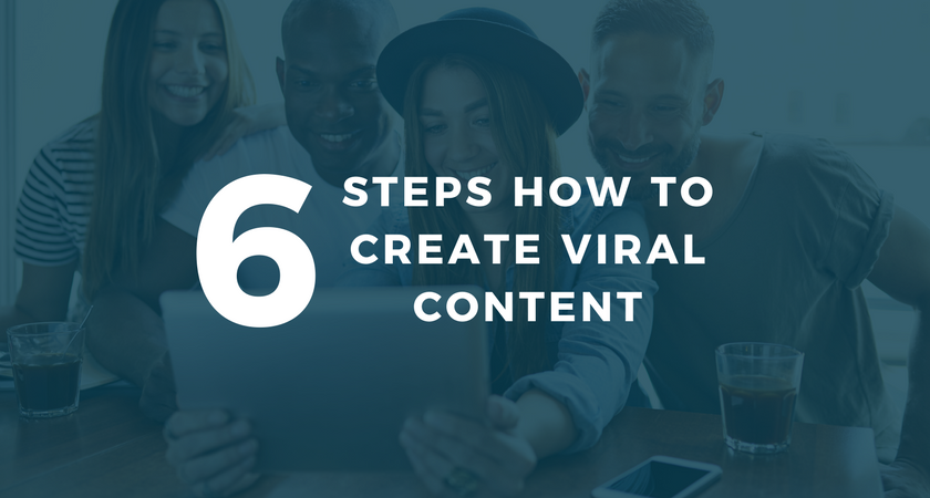 6 Steps How to Create Viral Content.png