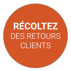 Perception et retours clients