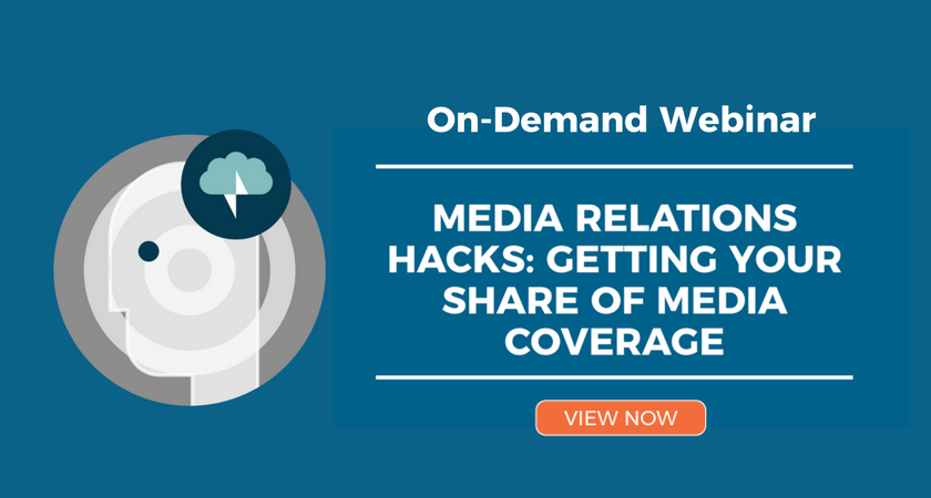 Media Relations Hacks On-Demand Webinar Click Here
