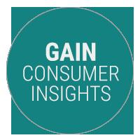 Gain Consumer Insights