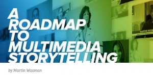 Master Multimedia Storytelling With a Free E-Book!