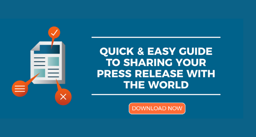 Quick & Easy Guide to Sharing Your Press Release