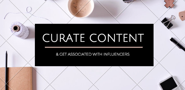 Content Curation - Influencer Relations