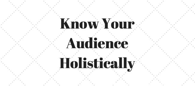 Content Marketing - Know Your Audience
