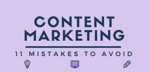 11 Content Marketing Mistakes to Avoid