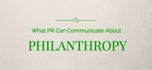 What PR Can Communicate About Philanthropy