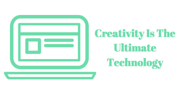 Creativity - Ultimate Technology - Sally Hogshead
