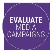 Evaluate Media Campaigns