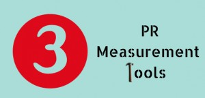 3 Measurement Tools for PR Pros