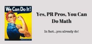 5 Hidden Ways PR Pros Use Math