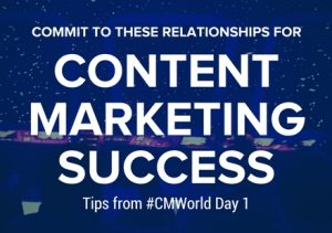 The Relationships You Must Commit to for Content Marketing Success