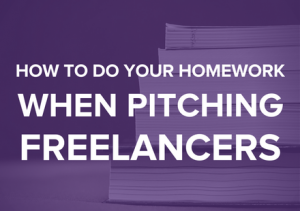5 Things to Research Before Pitching Freelancers