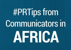 4 Things We Can Learn from PR Practitioners in Africa