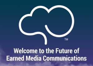 Welcome to the Future of Earned Media Communications