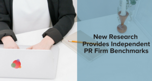 New Research Provides Independent PR Firm Benchmarks