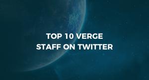 Top 10 Verge Staff on Twitter