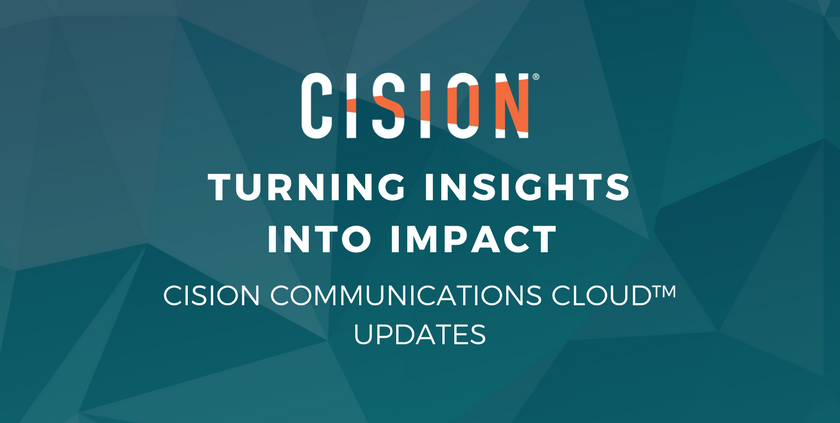 Turning Insights Into Impact Cision Communications Cloud Updates