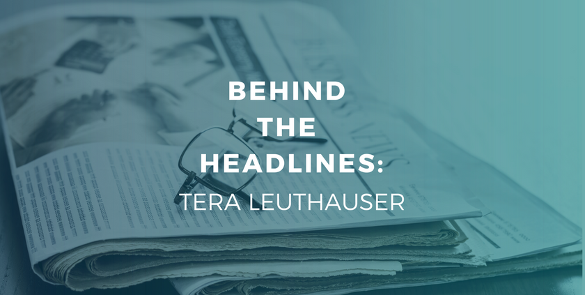 Behind the Headlines- Tera Leuthauser.png