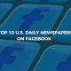 Top 10 U.S. Daily Newspapers on Facebook