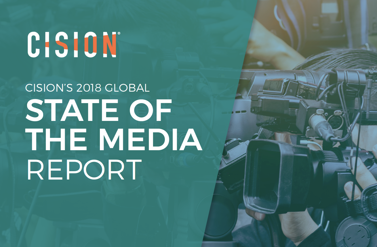 Cision's 2018 Global State of the Media Report