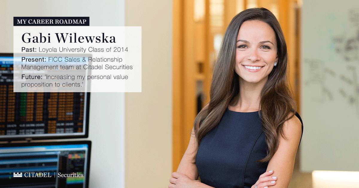 My Career Roadmap: A Profile of Gabi Wilewska - Citadel
