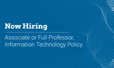 Now Hiring: Associate or Full Professor, Information Technology Policy