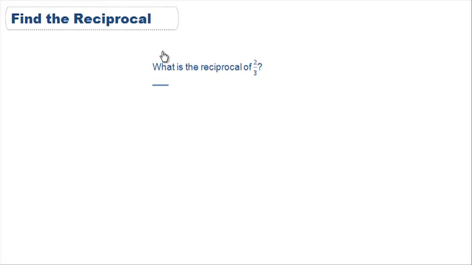 Reciprocals - Example 1