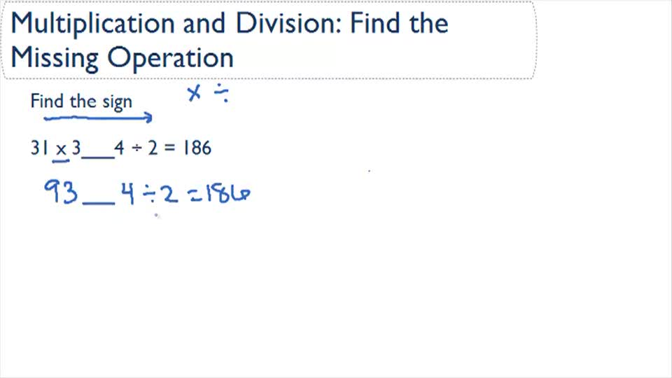 Find The Missing Multiplication And Division Symbols Ck 12 Foundation