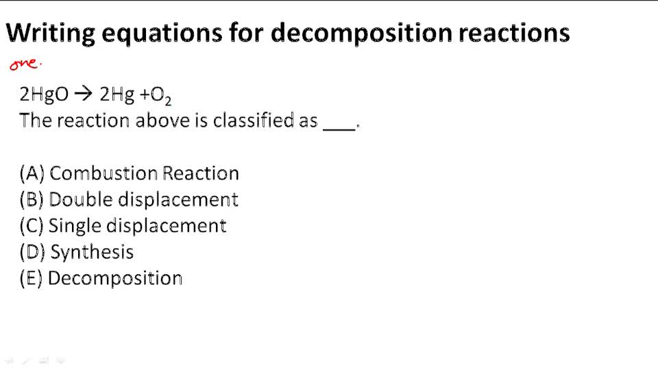 Writing Equations for Decomposition Reactions