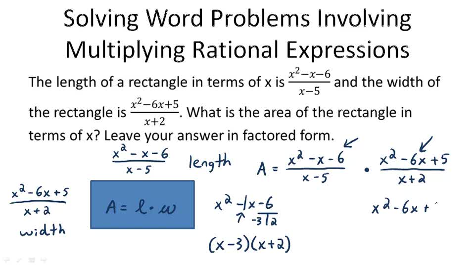 Solving Problems Involving Multiplying and Dividing Rational Expressions - Example 1