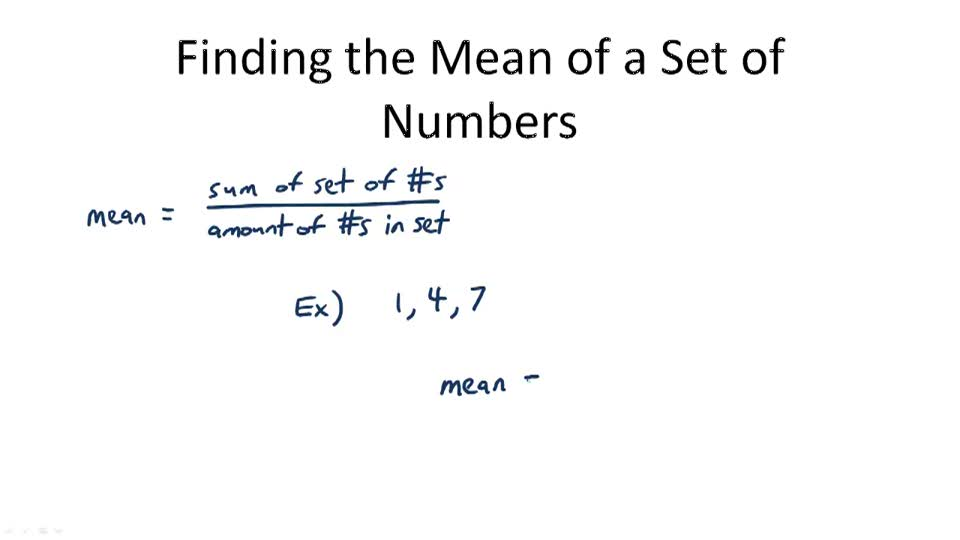 Finding the Mean of a Set of Numbers - Overview