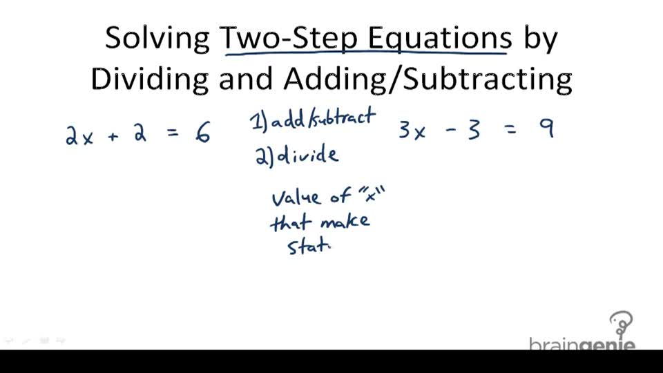 Solving Two-Step Equations by Dividing and Adding/Subtracting - Overview