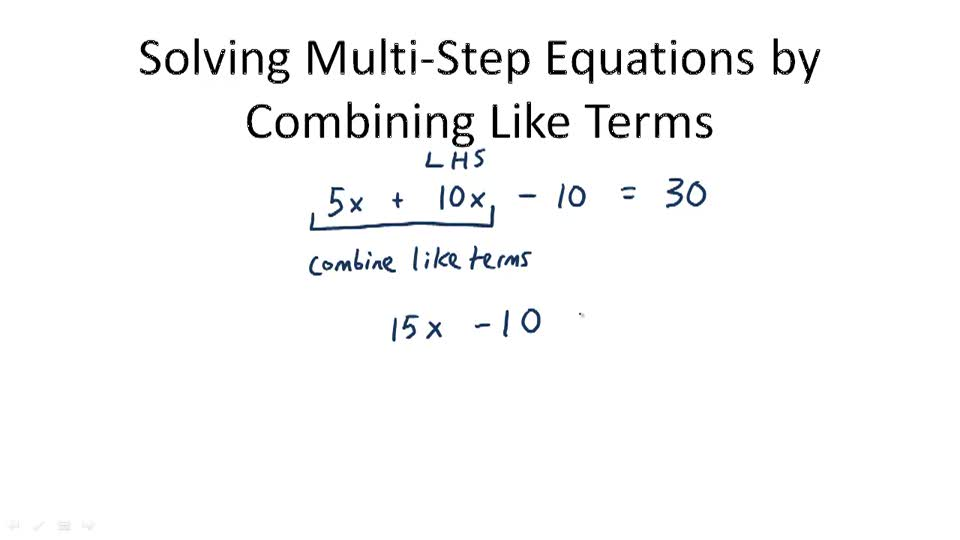 Solving Multi-Step Equations by Combining Like Terms - Overview
