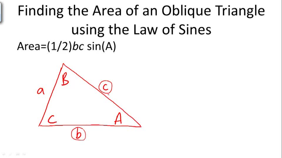 Finding the Area of an Oblique Triangle using the Law of Sines - Overview