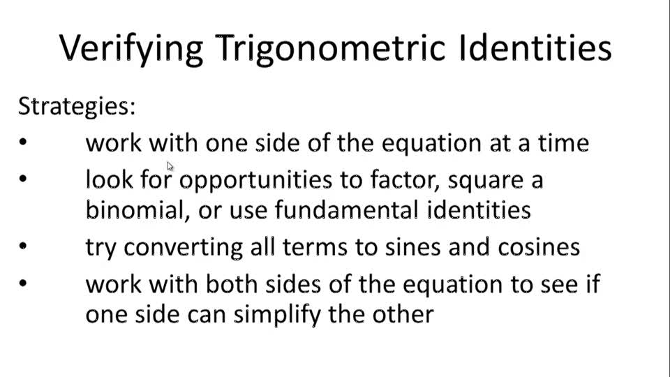 Verifying Trigonometric Identities - Overview