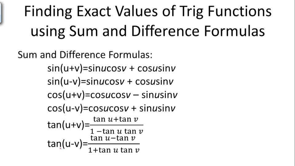 Finding Exact Values of Trigonometric Functions using Sum and Difference Formulas - Overview