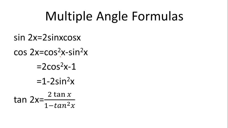 Multiple Angle Formulas - Overview