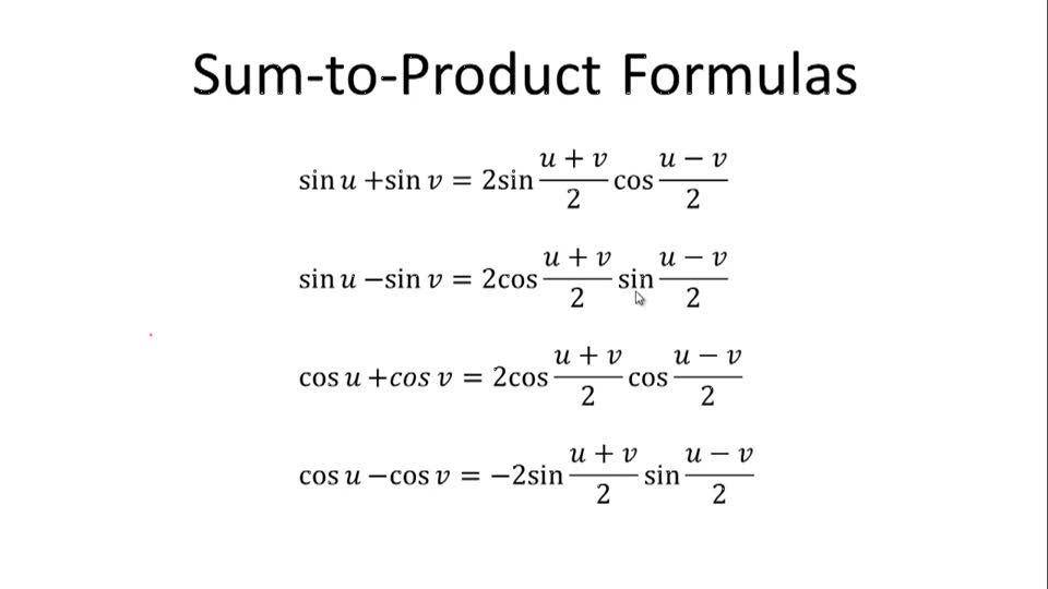 Sum-to-Product Formulas - Overview