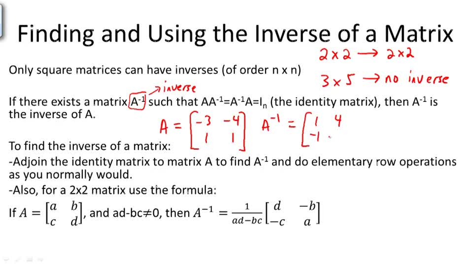 Finding and Using the Inverse of a Matrix - Overview