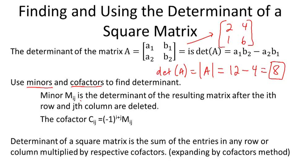 Finding and Using the Determinant of a Matrix - Overview