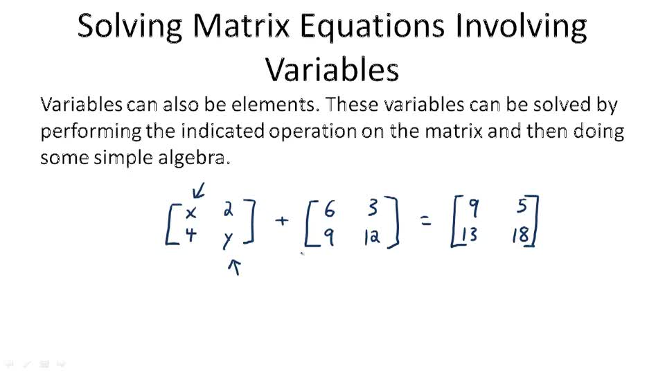 Solving Matrix Equations Involving Variables - Overview