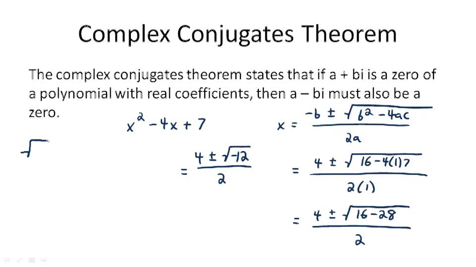 Complex Conjugates Theorem - Overview